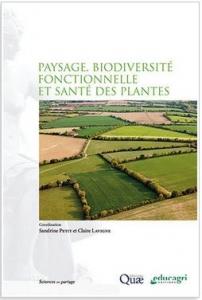 Paysage biodiversité fonctionnelle et santé des plantes